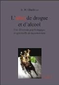 L'abus de drogue et d'alcool